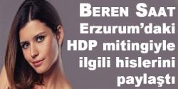HDP mitingiyle ilgili hislerini paylaştı