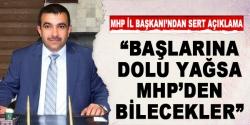 MHP İl Başkanı'ndan sert açıklama