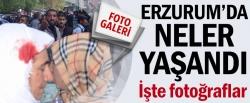 Erzurum'da neler yaşandı!