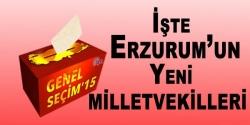 İşte Erzurum'un yeni Milletvekilleri
