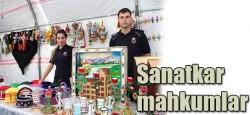 Mahkumlardan el sanatları sergisi!