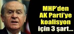 MHP'den AK Parti'ye 3 şartlı teklif!