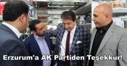 Erzurum'a AK Partiden Teşekkür!