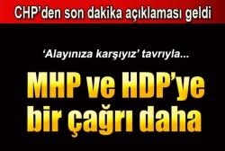 CHP'den muhalefete bir çağrı daha!