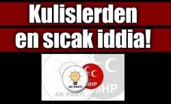 AK Parti-MHP görüşüyor iddiası