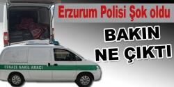 Erzurum Polisi Şok oldu