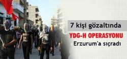 Erzurum'da terör örgütü operasyonu