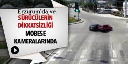 Sürücülerin dikkatsizliği MOBESE 'de!