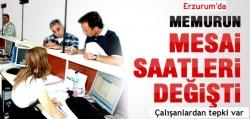 Erzurum'da mesai saatleri değişti