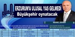 Ulusal yas Erzurum'da yok!