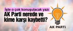 AK Parti nasıl kaybetti?