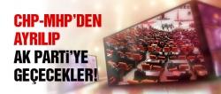Ayrılan vekiller AK Parti'yi iktidar yapacak!