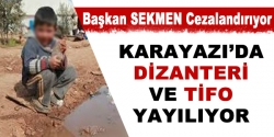 Karayazı'dan korkutan haber!