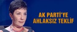 AK Parti'ye ahlaksız teklif