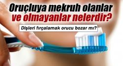 Dişleri fırçalamak orucu bozar mı?