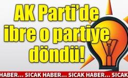 Ak Parti'de ibre CHP'ye yöneliyor!