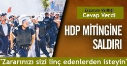 HDP'lilere Erzurum Valiliği cevap verdi!
