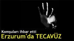 Erzurum'da tecavüz iddiası!