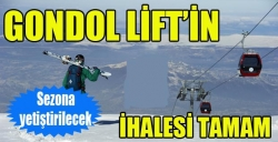Gondol Lift'in ihalesi tamam!