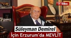 Süleyman Demirel için mevlit!