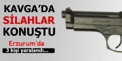 Horasan'da silahlı kavga: 3 yaralı!