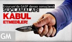 Erzurum'da kafadarlara şok hapis!
