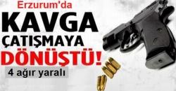 Silahlı çatışma: 4 yaralı!