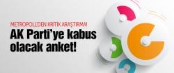 AK Parti'ye kabus olacak anket