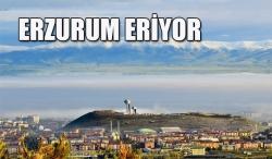 Erzurum erimeye devam ediyor!