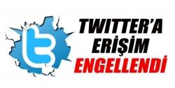 Twitter'a erişim yasağı!