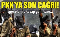 PKK'ya son kez 'silah bırak' çağrısı!