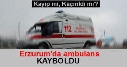 Erzurum'da ambulans bilmecesi!