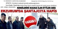 Erzurum'da şantaja hapis cezası!