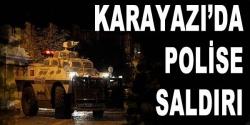 Erzurum'da polise silahlı saldırı!
