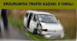 Erzurum'da trafik kazası!