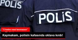 Polisin Kafasında Oklava Kırdı
