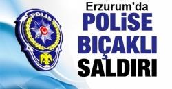 Erzurum'da bıçaklı saldırı!