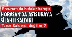 Erzurum'da saldırı bilmecesi!