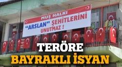 PKK saldırılarına bayraklı tepki!