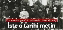 Erzurum Kongresi'nin gizlenen gerçekleri!