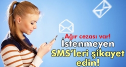 İstenmeyen SMS'i BTK'ya şikayet edin!