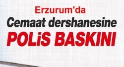 Erzurum'da Dershaneye Polis Baskını!