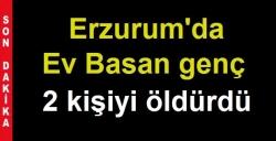 Erzurum'da kan aktı: 2 ölü