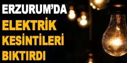Erzurum'da elektrik kesintileri bıktırdı!