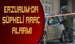 Erzurum'da Şüpheli Araç Alarmı!