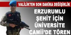 Şehit Üniversite camisinden kaldırılacak!