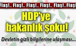 HDP'ye karşı bakanlık önlemi!