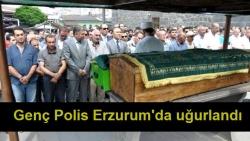 Genç Polis Erzurum'da uğurlandı