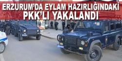 Erzurum'da eylem hazırlığındaki PKK'lı yakalandı