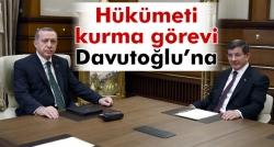 Hükümeti kurma görevi Davutoğlu'na
